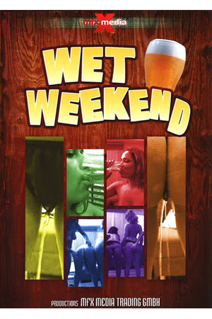 Mfx-Wet Weekend