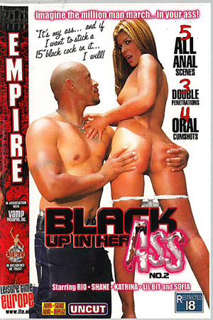 Black Up in her Ass Vol.2
