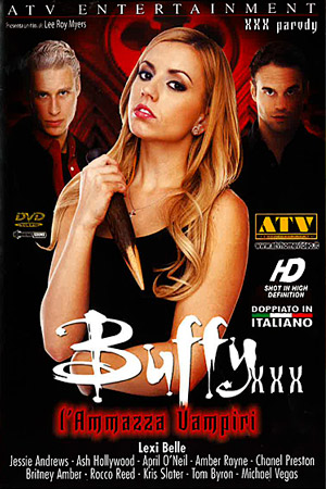 Buffy XXX L`Ammazza Vampiri
